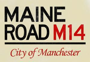 Maine Road M14 Manchester Road Sign Poster