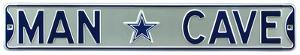 Man Cave Dallas Cowboys Steel Sign