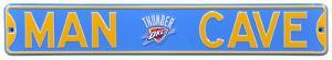 Man Cave OKC Thunder Steel Sign