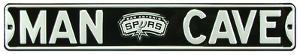 Man Cave San Antonio Spurs Steel Sign