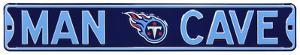 Man Cave Tennessee Titans Steel Sign