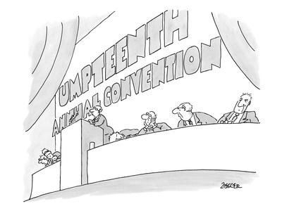 https://imgc.allpostersimages.com/img/posters/man-gives-a-speech-at-the-umpteenth-annual-convention-new-yorker-cartoon_u-L-PGR1KZ0.jpg?artPerspective=n