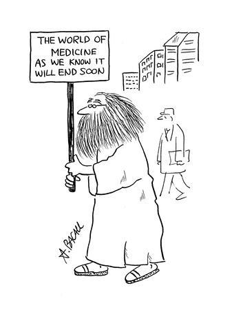 https://imgc.allpostersimages.com/img/posters/man-with-sign-that-reads-the-world-of-medicine-as-we-know-it-will-end-so-cartoon_u-L-PGR2630.jpg?artPerspective=n