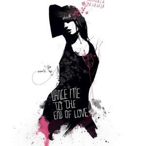 Dance me to the end of love by Manuel Rebollo