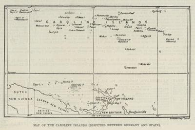 Map of the Caroline Islands, Disputed Between Germany and Spain