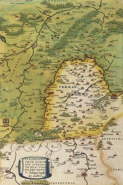 Map of Vermandois, from Theatrum Orbis Terrarum by Abraham Ortelius, 1528-1598, Antwerp, 1570