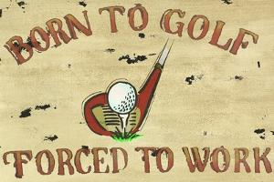 Born to Golf by Marcus Jules