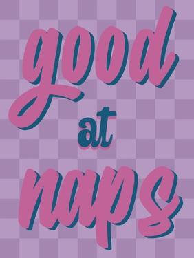 Good At Naps by Marcus Prime
