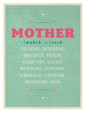 Def: Mother by Maria Hernandez