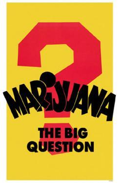 Marijuana The Big Question