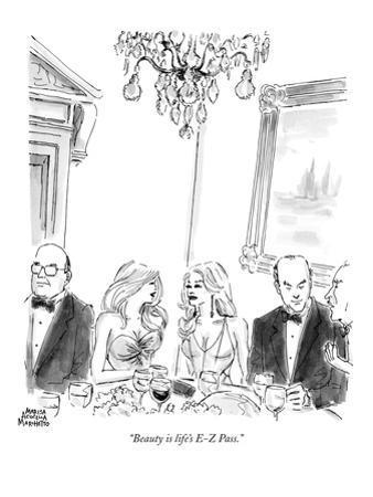 """Beauty is life's E-Z Pass."" - New Yorker Cartoon"