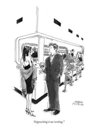 """Copywriting is too 'writing.'"" - New Yorker Cartoon"