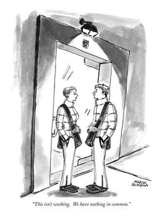 """""""This isn't working.  We have nothing in common."""" - New Yorker Cartoon"""