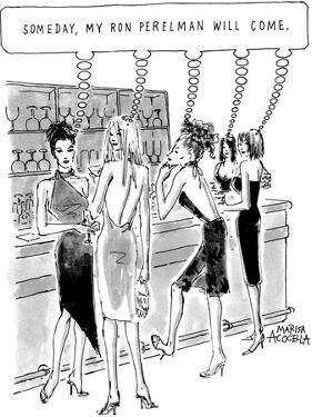 Young attractive women standing at bar all thinking, 'Someday, my Ron Pere… - New Yorker Cartoon by Marisa Acocella Marchetto
