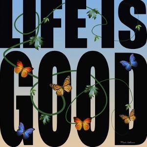 Life Is Good by Mark Ashkenazi
