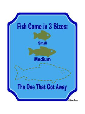 Fish are 3 Sizes by Mark Frost