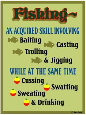 Fishing Acquired Skill by Mark Frost
