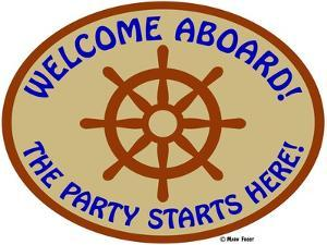 Welcome Aboard Party by Mark Frost