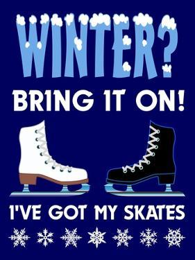 Winter Bring it Skates by Mark Frost