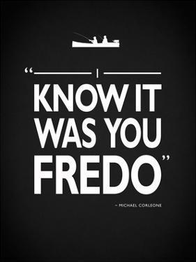 Godfather It Was You Fredo by Mark Rogan