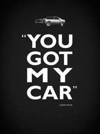 John Wick Got My Car by Mark Rogan
