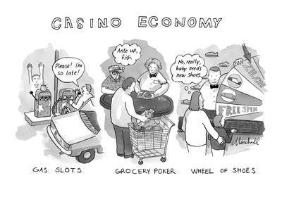 """Casino Economy"" - New Yorker Cartoon"
