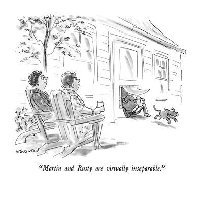 https://imgc.allpostersimages.com/img/posters/martin-and-rusty-are-virtually-inseparable-new-yorker-cartoon_u-L-PGT8GX0.jpg?artPerspective=n