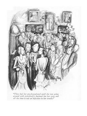 """They had her psychoanalyzed until she was going around with everybody's h…"" - New Yorker Cartoon by Mary Petty"
