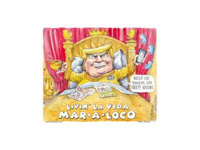 Read my tweets and weep! Haters. Livin' la vida Mar - a - loco. by Matt Wuerker