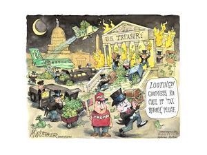 "U.S. Treasury. Looting?! Goodness, no. Call it ""tax reform,"" please. 1%. MAGA. Trump. by Matt Wuerker"