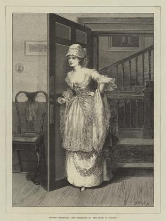 Private Theatricals, Miss Hardcastle in She Stoops to Conquer