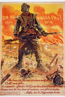 On Ne Passe Pas, 1914-1918, C.1918 by Maurice Louis Henri Neumont