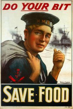 """WW1 Poster Urging You to """"Do Your Bit - Save Food"""" 1917 by Maurice Randall"""