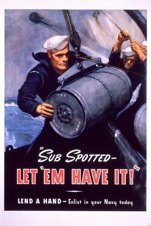 Sub Spotted - Let 'Em Have It! U.S. Navy Recruitment Poster
