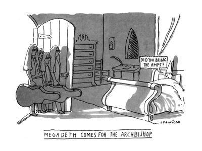 https://imgc.allpostersimages.com/img/posters/megadeath-comes-for-the-archbishop-did-you-bring-the-amps-new-yorker-cartoon_u-L-PGR1XV0.jpg?artPerspective=n