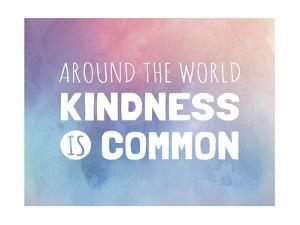 Kindness Is Common by Megan Jurvis