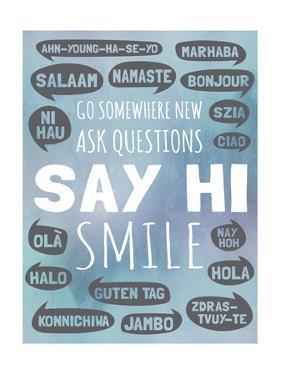 Say Hi by Megan Jurvis