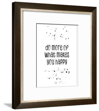 Do More Of What Makes You Happy by Melanie Viola