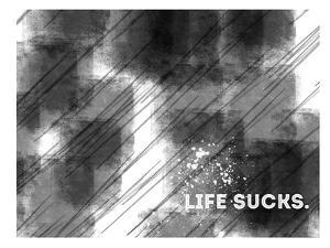 Emotional Art Life Sucks by Melanie Viola