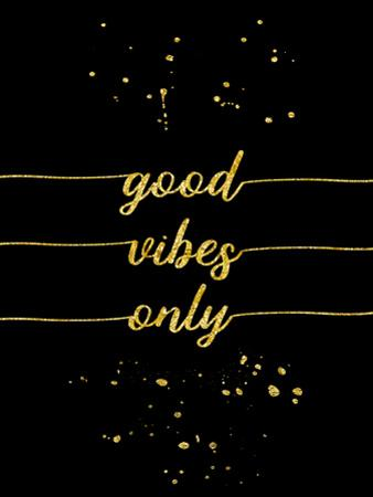 Gold Good Vibes Only by Melanie Viola