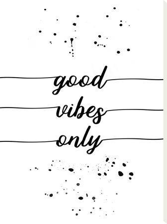 Good Vibes Only by Melanie Viola