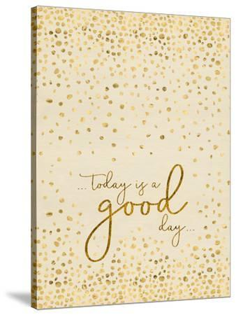 Today Is A Good Day Glittering Gold by Melanie Viola