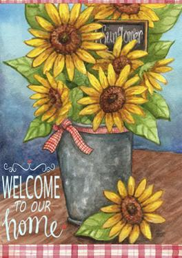 Sunflower Bucket Welcome To Our Home by Melinda Hipsher
