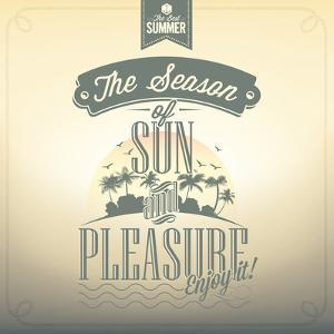 The Season Of Sun And Pleasure Typography Background For Summer by Melindula