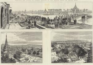 Mandalay, the Capital of Burmah by Melton Prior