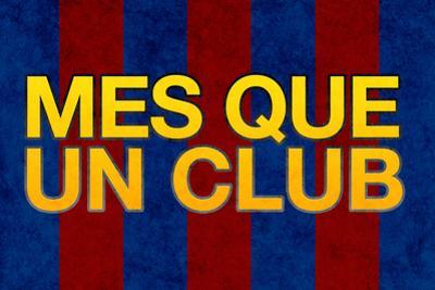 Mes Que Un Club Sports Plastic Sign