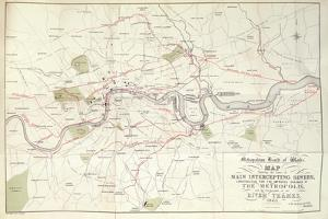 Metropolitan Board of Works Map of Bazalgette's Plan for the Lines of Main Intercepting Sewers,…