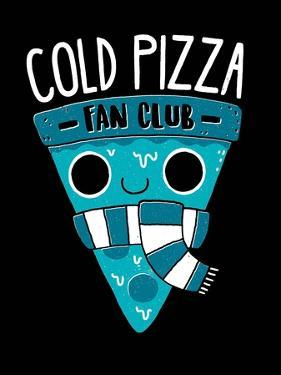 Cold Pizza Fan Club by Michael Buxton