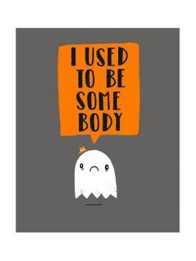 I Used To Be Some Body by Michael Buxton