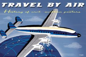 Travel By Air, History of Civil Aviation Posters by Michael Crampton